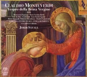 Vespro Della Beata Vergine (SACD), Savall, Figueras, Kiehr