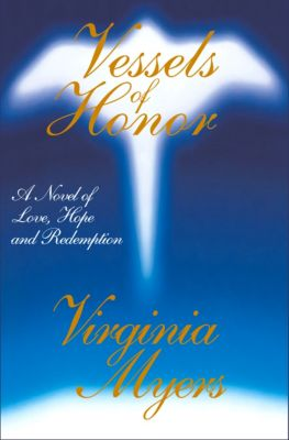 Vessels of Honor, Virginia Myers