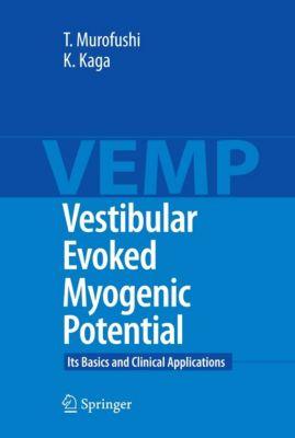 Vestibular Evoked Myogenic Potential, Kimitaka Kaga, Toshihisa Murofushi