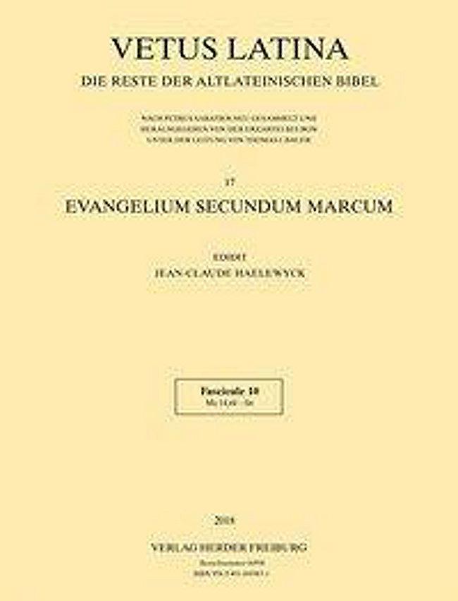 Vetus Latina: .17 10 Evangelium secundum Marcum Buch portofrei