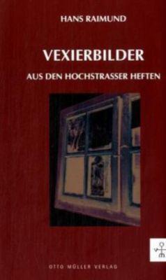 Vexierbilder, Hans Raimund