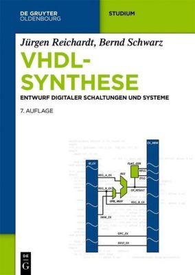 VHDL-Synthese, Jürgen Reichardt, Bernd Schwarz