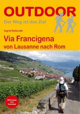 Via Francigena von Lausanne nach Rom - Ingrid Retterath pdf epub