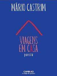Viagens em Casa, Mário Castrim