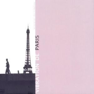 Vibration De Paris, Diverse Interpreten
