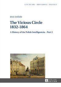Vicious Circle 1832-1864