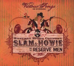 Vicious Songs, Slam & Howie