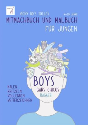 Vicky Bo's tolles Mitmachbuch und Malbuch für Jungen, Vicky Bo