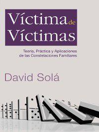 Víctima de victimas, David Solá