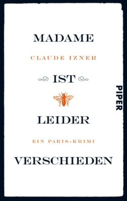 Victor Legris Band 1: Madame ist leider verschieden, Claude Izner