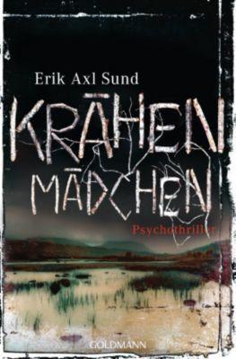 Victoria Bergman Trilogie Band 1: Krähenmädchen, Erik Axl Sund