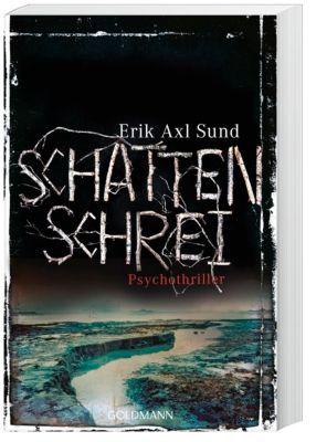 Victoria Bergman Trilogie Band 3: Schattenschrei, Erik A. Sund