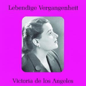 Victoria De Los Angeles, Victoria de los Angeles