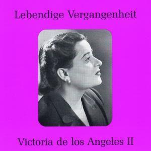 Victoria De Los Angeles Ii, Victoria de los Angeles