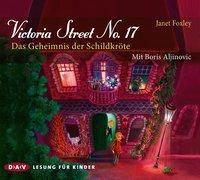 Victoria Street No. 17 - Das Geheimnis der Schildkröte, 3 Audio-CDs - Janet Foxley |