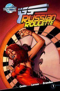 Victoria's Secret Service: Victoria's Secret Service: Russian Roulette #1, Scott Larson, CW Cooke