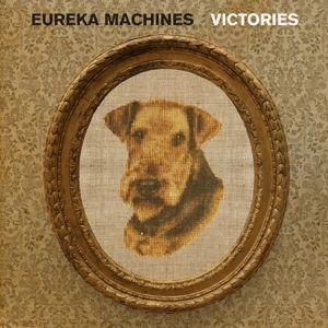 VICTORIES, Eureka Machines