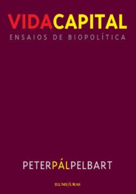 Vida capital, Peter Pál Pelbert