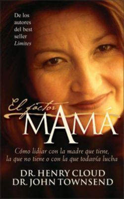 Vida: El factor mamá, Henry Cloud, John Townsend