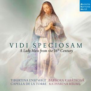 Vidi Speciosam-A Lady Mass From The 16th Century, Capella de la Torre