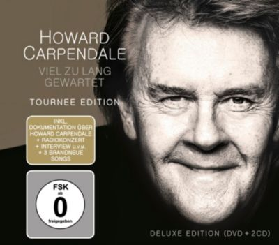 Viel zu lang gewartet (Limited Deluxe Edition, 2CD+DVD), Howard Carpendale