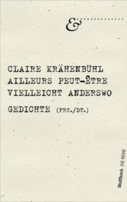 Vielleicht Anderswo - Claire Krähenbühl |
