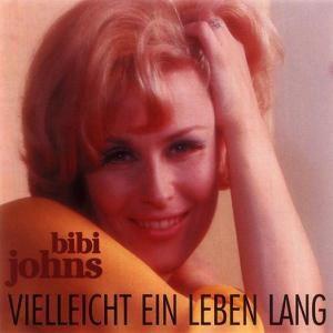 Vielleicht Ein Leben Lang, Bibi Johns