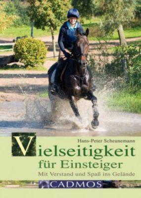 Vielseitigkeit für Einsteiger, Hans-Peter Scheunemann