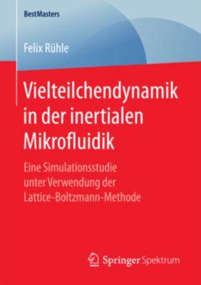 Vielteilchendynamik in der inertialen Mikrofluidik, Felix Rühle