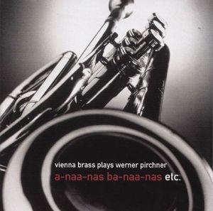 Vienna Brass Plays Werner Pirchner, Vienna Brass