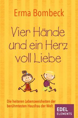 Vier Hände und ein Herz voll Liebe, Erma Bombeck