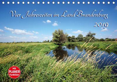 Vier Jahreszeiten im Land Brandenburg (Tischkalender 2019 DIN A5 quer), Anja Frost