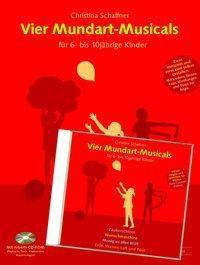 Vier Mundart-Musicals für 6- bis 10jährige Kinder