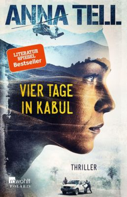 Vier Tage in Kabul - Anna Tell |