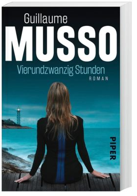 Vierundzwanzig Stunden - Guillaume Musso |