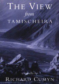 View from Tamischeira, Richard Cumyn