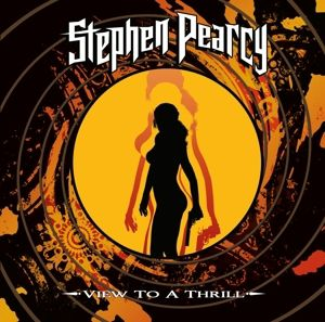 View To A Thrill (Gatefold/Black/180 Gramm), Stephen Pearcy