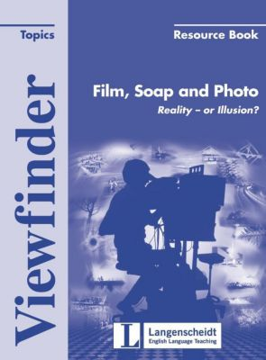 Viewfinder Topics: Film, Soap and Photo, Resource Book