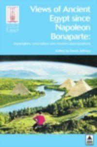 Views Of Ancient Egypt Since Napolean Bonaparte