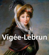 Vigee-Lebrun, Elisabeth Vigee-Lebrun