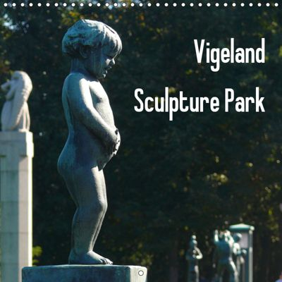 Vigeland Sculpture Park Oslo (Wall Calendar 2019 300 × 300 mm Square), Lucy M. Laube