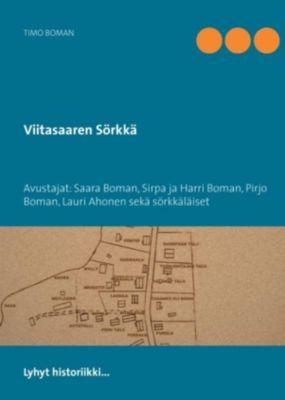 Viitasaaren Sörkkä, Timo Boman