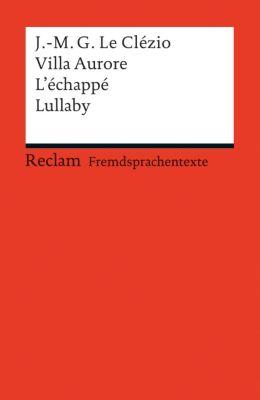 Villa Aurore / L'échappé / Lullaby - Jean-Marie G. Le Clézio |
