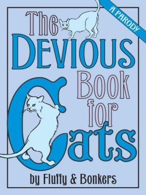 Villard: The Devious Book for Cats, Joe Garden, Janet Ginsburg, Scott Sherman, Chris Pauls, Anita Serwacki