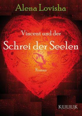 Vincent und der Schrei der Seelen, Alena Lovisha