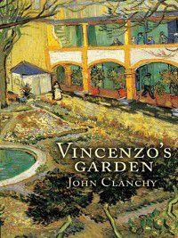 Vincenzo's Garden, John Clanchy