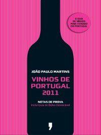 Vinhos de Portugal 2011, João Paulo Martins
