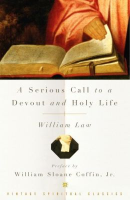 Vintage: A Serious Call to a Devout and Holy Life, William Law