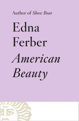 Vintage: American Beauty, Edna Ferber