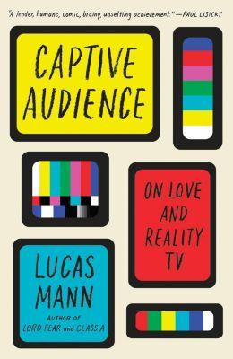 Vintage: Captive Audience, Lucas Mann